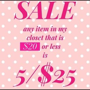 Other - 5 for $25 sale!!